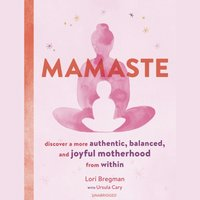 Mamaste - Lori Bregman - audiobook