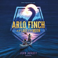 Arlo Finch in the Lake of the Moon - John August - audiobook