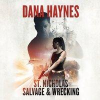 St. Nicholas Salvage & Wrecking - Dana Haynes - audiobook