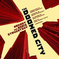 Doomed City - Arkady Strugatsky - audiobook