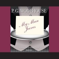 My Man Jeeves - P. G. Wodehouse - audiobook