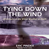 Tying Down the Wind - Eric Pinder - audiobook