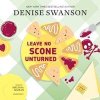 Leave No Scone Unturned - Denise Swanson - audiobook
