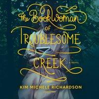 Book Woman of Troublesome Creek - Kim Michele Richardson - audiobook