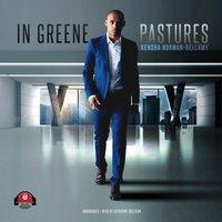 In Greene Pastures - Kendra Norman-Bellamy - audiobook
