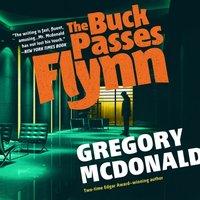 Buck Passes Flynn - Gregory Mcdonald - audiobook