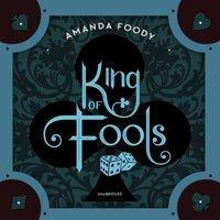 King of Fools - Amanda Foody - audiobook