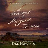 Survival of Margaret Thomas - Del Howison - audiobook