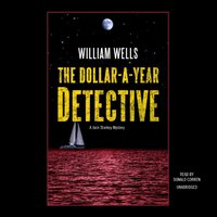 Dollar-A-Year Detective - William Wells - audiobook