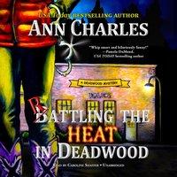 Rattling the Heat in Deadwood - Ann Charles - audiobook