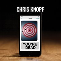 You're Dead - Chris Knopf - audiobook