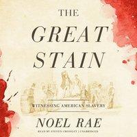 Great Stain - Noel Rae - audiobook