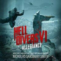 Hell Divers VI: Allegiance - Nicholas Sansbury Smith - audiobook