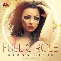 Full Circle - Ayana Ellis - audiobook