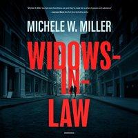 Widows-in-Law - Michele W. Miller - audiobook
