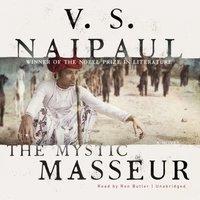 Mystic Masseur - V. S. Naipaul - audiobook