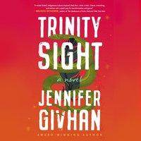 Trinity Sight - Jennifer Givhan - audiobook