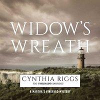 Widow's Wreath - Cynthia Riggs - audiobook