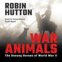 War Animals - Robin Hutton - audiobook