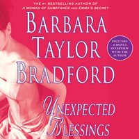 Unexpected Blessings - Barbara Taylor Bradford - audiobook