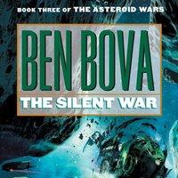 Silent War - Ben Bova - audiobook
