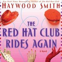 Red Hat Club Rides Again - Haywood Smith - audiobook
