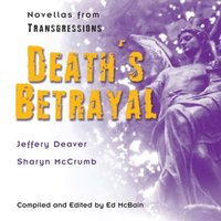 Transgressions: Death's Betrayal - Jeffery Deaver - audiobook