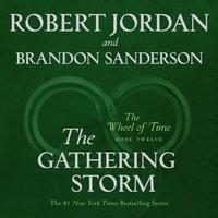 Gathering Storm - Robert Jordan - audiobook