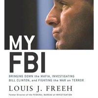 My FBI - Louis J. Freeh - audiobook