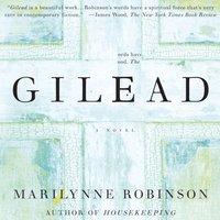 Gilead - Marilynne Robinson - audiobook