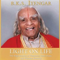 Light on Life - B.K.S. Iyengar - audiobook