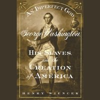 Imperfect God - Henry Wiencek - audiobook