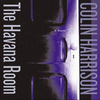 Havana Room - Colin Harrison - audiobook