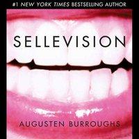 Sellevision - Augusten Burroughs - audiobook