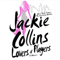Lovers & Players - Jackie Collins - audiobook