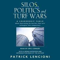 Silos, Politics and Turf Wars - Patrick Lencioni - audiobook