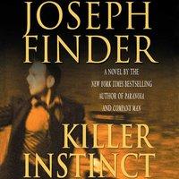 Killer Instinct - Joseph Finder - audiobook
