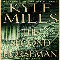 Second Horseman - Kyle Mills - audiobook