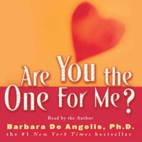 Are You the One for Me? - Barbara De Angelis - audiobook