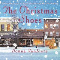 Christmas Shoes - Donna VanLiere - audiobook