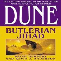 Dune: The Butlerian Jihad - Brian Herbert - audiobook