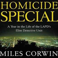 Homicide Special - Miles Corwin - audiobook