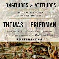 Longitudes and Attitudes - Thomas L. Friedman - audiobook