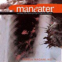 Maneater - M.D. Pamela Nagami - audiobook