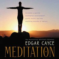 Meditation - Edgar Cayce - audiobook