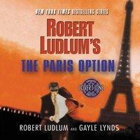 Robert Ludlum's The Paris Option - Robert Ludlum - audiobook