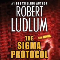 Sigma Protocol - Robert Ludlum - audiobook