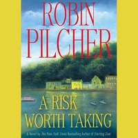 Risk Worth Taking - Robin Pilcher - audiobook
