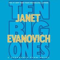 Ten Big Ones - Janet Evanovich - audiobook