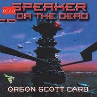 Speaker for the Dead - Orson Scott Card - audiobook